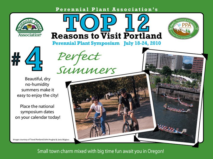 The #4 Reason to Visit Portland and the Perennial Plant Symposium...Perfect Summers!